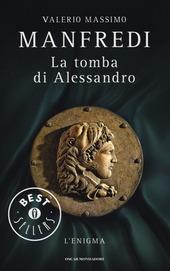 La tomba di Alessandro. L'enigma