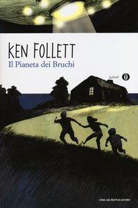Libro Il pianeta dei bruchi Ken Follett