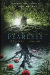 Fearless. Il mondo oltre lo specchio