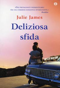Libro Deliziosa sfida. Ediz. speciale Julie James
