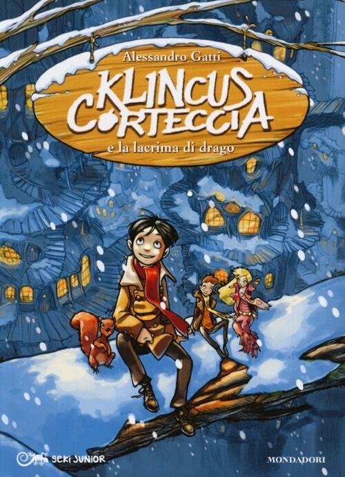 Klincus Corteccia e la lacrima di drago. Vol. 1