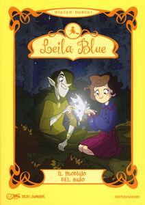 Libro Il prodigio del buio. Leila blue. Vol. 6 Miriam Dubini