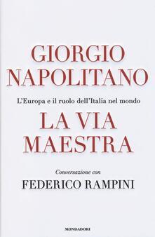 Nordestcaffeisola.it La via maestra. L'Europa e il ruolo dell'Italia nel mondo Image