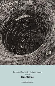 Foto Cover di Racconti fantastici dell'Ottocento, Libro di  edito da Mondadori