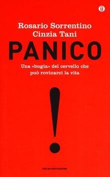 Criticalwinenotav.it Panico. Una «bugia» del cervello che può rovinarci la vita. Ediz. speciale Image