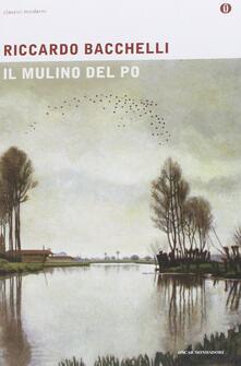 Il mulino del Po - Riccardo Bacchelli - copertina