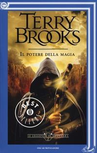 Il Il potere della magia. Le leggende di Shannara. Vol. 2 - Brooks Terry - wuz.it