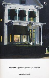Libro Un letto di tenebre William Styron