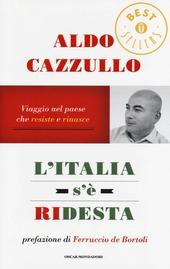 L' Italia s'è ridesta. Viaggio nel paese che resiste e rinasce