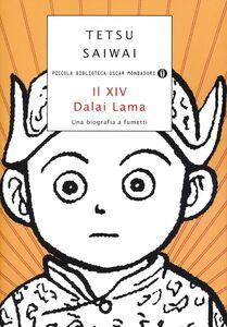 Libro Il XIV Dalai Lama. Una biografia a fumetti Tetsu Saiwai