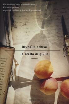 La scelta di Giulia - Brunella Schisa - copertina