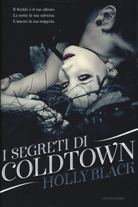Libro I segreti di Coldtown Holly Black