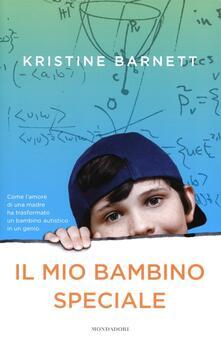 Il mio bambino speciale - Kristine Barnett - copertina