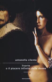 Lisario o il piacere infinito delle donne - Antonella Cilento - copertina
