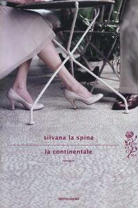 Libro La continentale Silvana La Spina