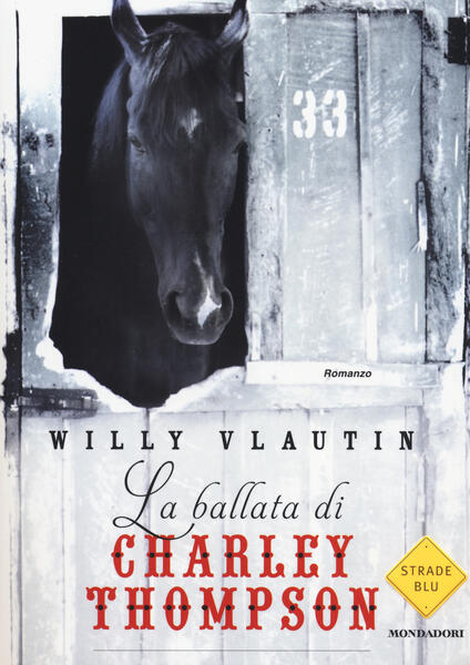 La ballata di Charley Thompson - Willy Vlautin - copertina