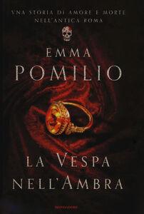 Libro La vespa nell'ambra Emma Pomilio