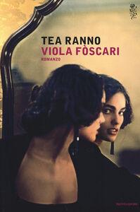 Libro Viola Fòscari Tea Ranno