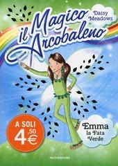 Emma, la fata verde. Il magico arcobaleno. Vol. 4