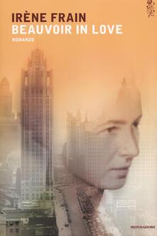 Beauvoir in love - Irène Frain - copertina