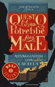 Libro Questo libro potrebbe farvi male Pseudonymus Bosch