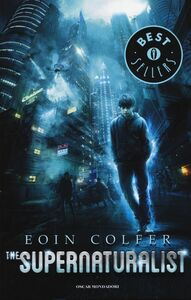 Libro The supernaturalist Eoin Colfer