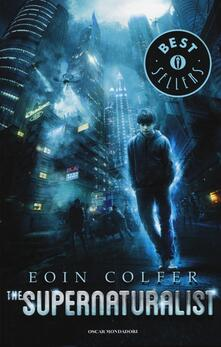 The supernaturalist - Eoin Colfer - copertina