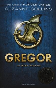 La prima profezia. Gregor. Vol. 1 - Suzanne Collins - copertina