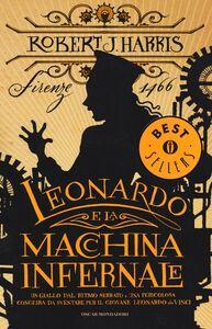 Foto Cover di Leonardo e la macchina infernale, Libro di Robert J. Harris, edito da Mondadori