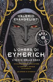 L' ombra di Eymerich: Nicolas Eymerich, inquisitore-Il corpo e il sangue di Eymerich-Le catene di Eymerich