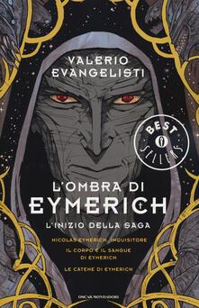 Steamcon.it L' ombra di Eymerich. L'inzio della saga: Nicolas Eymerich, inquisitore-Il corpo e il sangue di Eymerich-Le catene di Eymerich Image