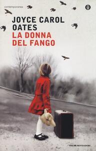 Libro La donna del fango Joyce Carol Oates