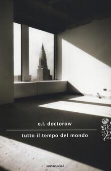 Tutto il tempo del mondo - Edgar L. Doctorow - copertina