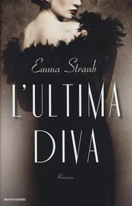 Libro L' ultima diva Emma Straub