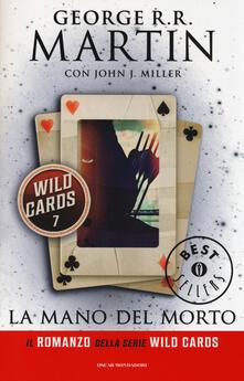 La mano del morto. Wild Cards. Vol. 7 - copertina