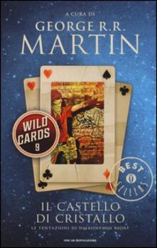 Il castello di cristallo. Wild Cards. Vol. 9 - copertina