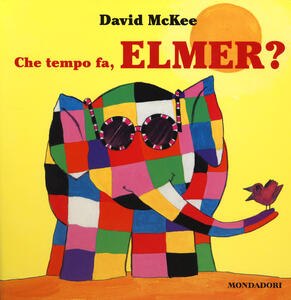 Che tempo fa, Elmer?