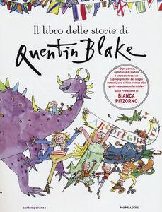 Libro Il libro delle storie di Quentin Blake Quentin Blake