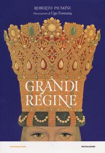 Foto Cover di Grandi regine, Libro di Roberto Piumini, edito da Mondadori