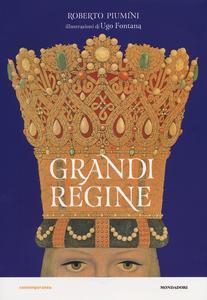 Libro Grandi regine Roberto Piumini