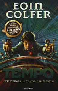 Libro T.E.M.P.O. L'assassino che veniva dal passato Eoin Colfer