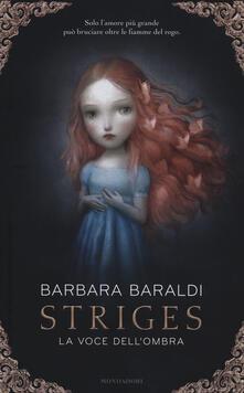 La voce dell'ombra. Striges - Barbara Baraldi - copertina