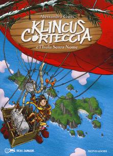 Klincus Corteccia e l'isola senza nome. Vol. 9 - Alessandro Gatti - copertina