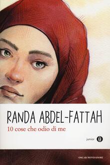 10 cose che odio di me - Randa Abdel-Fattah - copertina