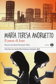 Il paese di Juan - Maria Teresa Andruetto - copertina