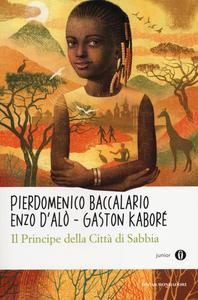 Libro Il principe della città di sabbia Pierdomenico Baccalario , Enzo D'Alò , Gaston Kaboré