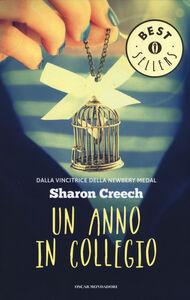 Foto Cover di Un anno in collegio, Libro di Sharon Creech, edito da Mondadori