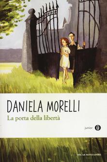 La porta della libertà - Daniela Morelli - copertina