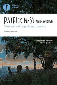 Libro Sette minuti dopo la mezzanotte Patrick Ness , Siobhan Dowd