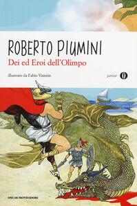 Libro Dei ed eroi dell'Olimpo Roberto Piumini